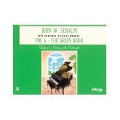 John W. Schaum Piano Course Pre-A The Green Book Pre-A The Green Book