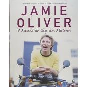 Jamie Olivier: o Retorno do Chef sem Mistérios
